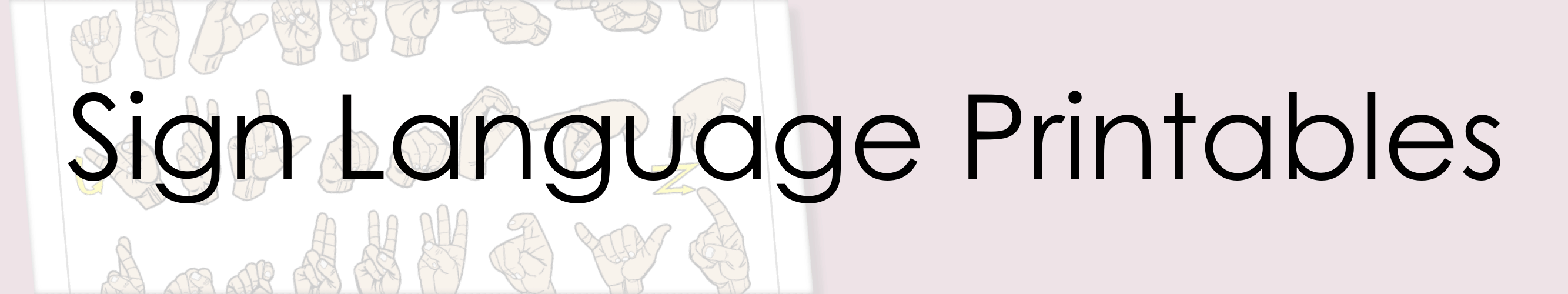 Sign Language Printables