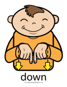"Baby Sign Language ""Down"" sign (color)"